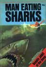 Man-Eating Sharks by Felix Dennis Book